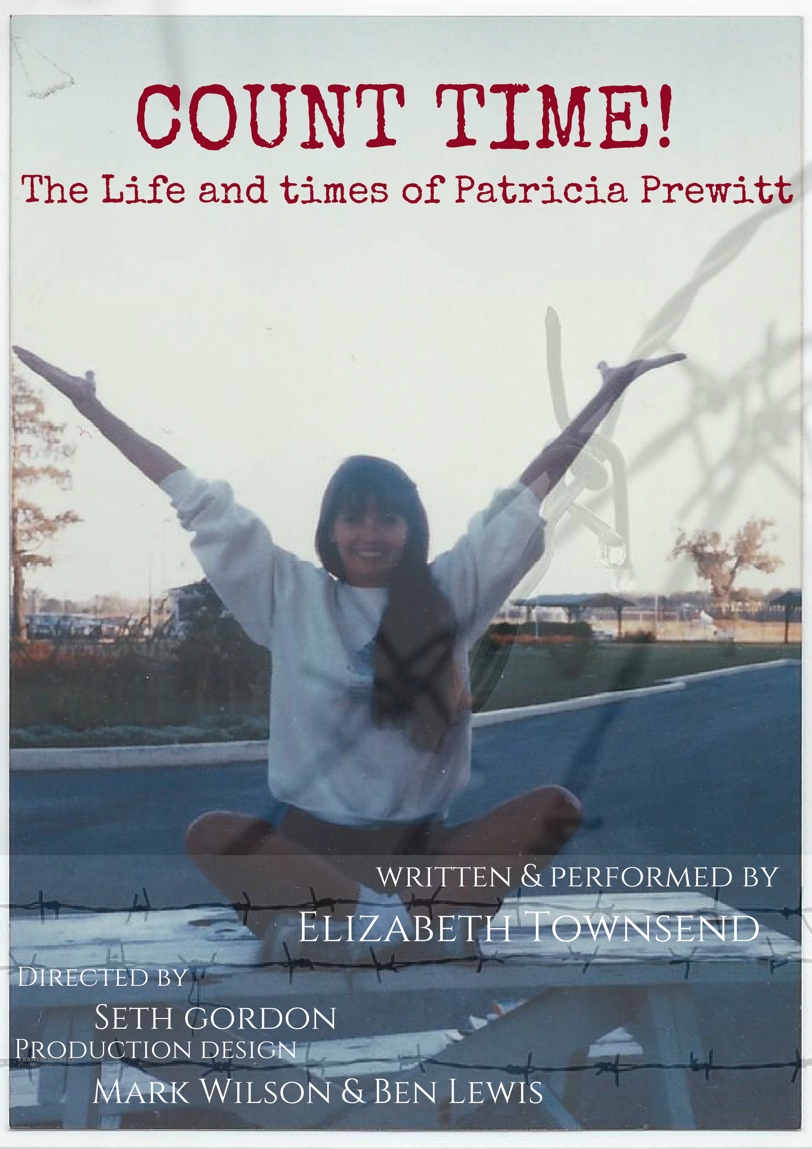 Patty Prewitt. Free Patty. Unjustly incarcerated. Elizabeth Ann Townsend. Count Time! The Life and Times of Patricia Prewitt!